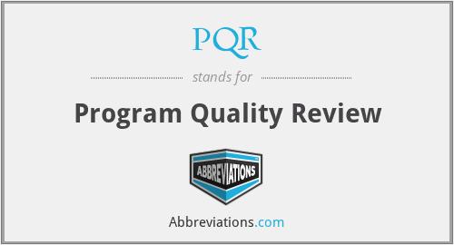 PQR - Program Quality Review