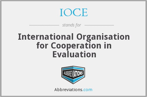 IOCE - International Organisation for Cooperation in Evaluation