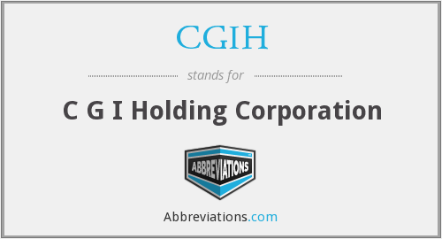 What does CGIH stand for?