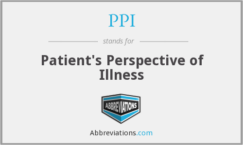 PPI - Patient's Perspective of Illness