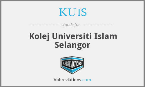 KUIS - Kolej Universiti Islam Selangor