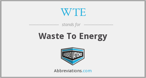 What does WTE stand for?