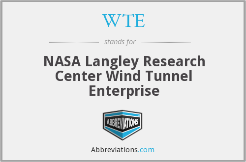 WTE - NASA Langley Research Center Wind Tunnel Enterprise