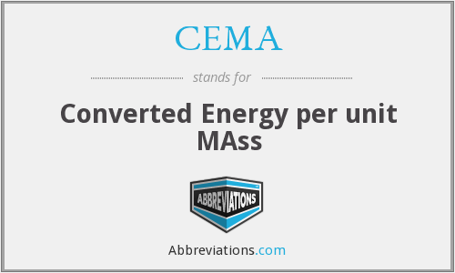 CEMA - Converted Energy per unit MAss