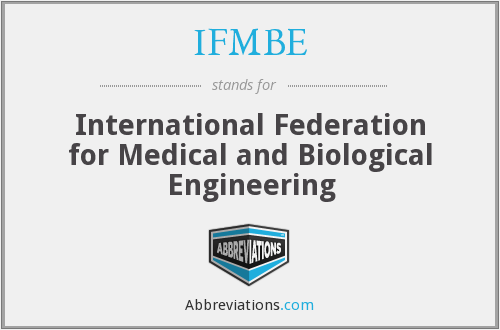 What does IFMBE stand for?
