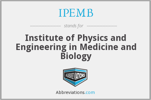 IPEMB - Institute of Physics and Engineering in Medicine and Biology