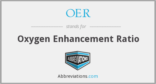 OER - Oxygen Enhancement Ratio