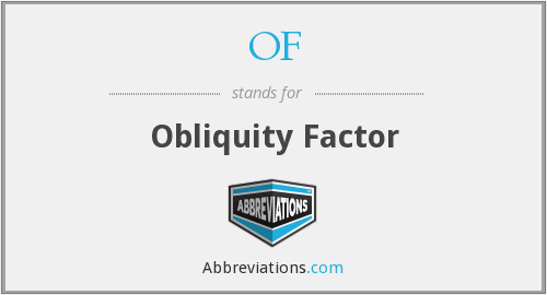 OF - Obliquity Factor