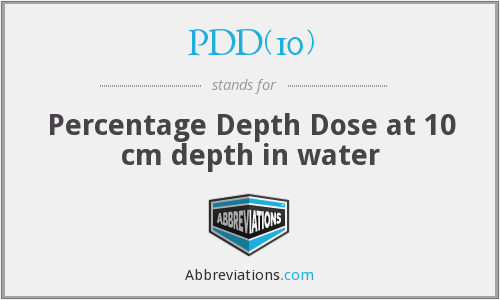 PDD(10) - Percentage Depth Dose at 10 cm depth in water