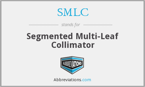 SMLC - Segmented Multi-Leaf Collimator