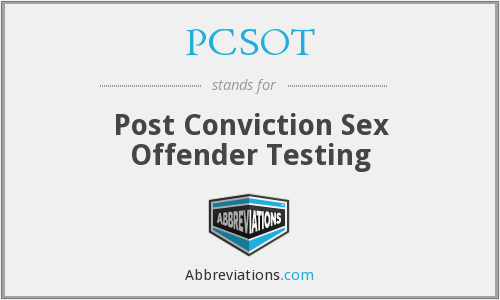 PCSOT - Post Conviction Sex Offender Testing