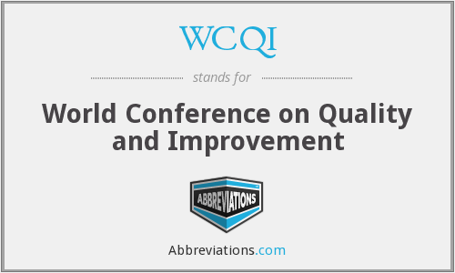 WCQI - World Conference on Quality and Improvement