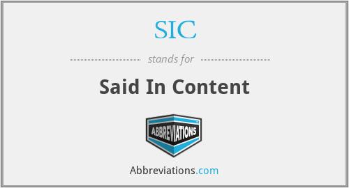 SIC - Said In Content