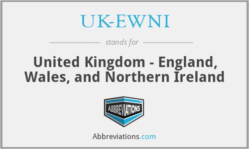 UK-EWNI - United Kingdom - England, Wales, and Northern Ireland
