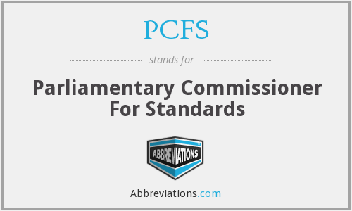 PCFS - Parliamentary Commissioner For Standards