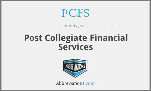 PCFS - Post Collegiate Financial Services