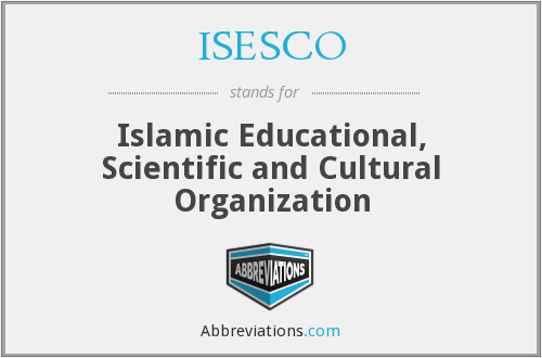 ISESCO - Islamic Educational, Scientific and Cultural Organization