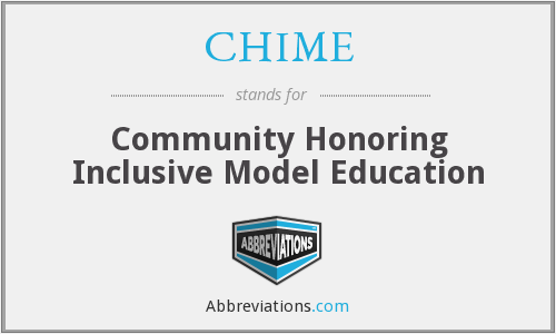 CHIME - Community Honoring Inclusive Model Education