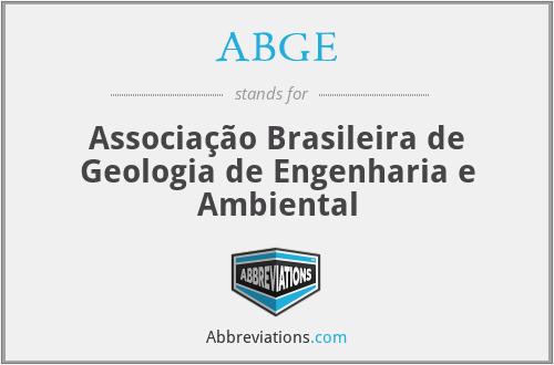 ABGE - Associação Brasileira de Geologia de Engenharia e Ambiental