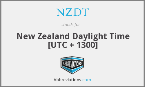 NZDT - New Zealand Daylight Time [UTC + 1300]