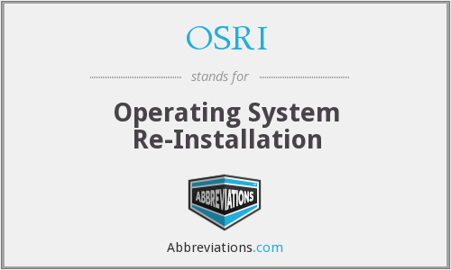 OSRI - Operating System Re-Installation