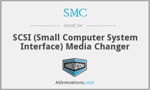 SMC - SCSI (Small Computer System Interface) Media Changer