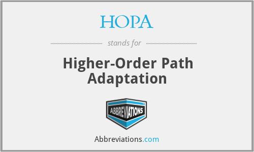 HOPA - Higher-Order Path Adaptation