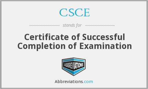 What does CSCE stand for?