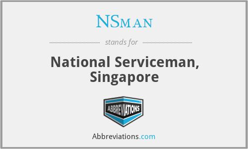 NSman - National Serviceman, Singapore