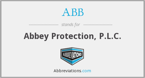 ABB - Abbey Protection, P.L.C.