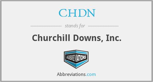 CHDN - Churchill Downs, Inc.
