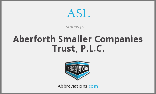 ASL - Aberforth Smaller Companies Trust, P.L.C.