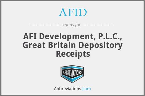 AFID - AFI Development, P.L.C., Great Britain Depository Receipts