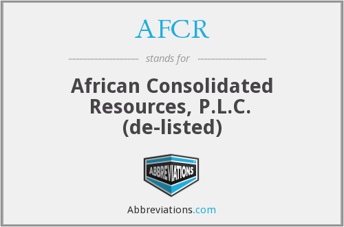 AFCR - African Consolidated Resources, P.L.C.  (de-listed)