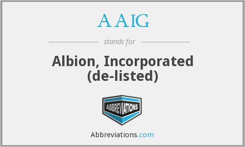AAIG - Albion, Incorporated  (de-listed)