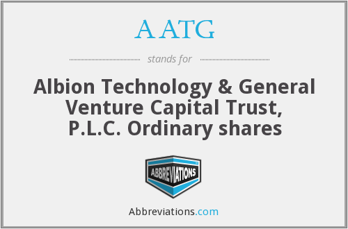 AATG - Albion Technology & General Venture Capital Trust, P.L.C. Ordinary shares