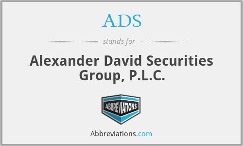 ADS - Alexander David Securities Group, P.L.C.