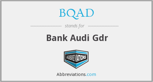 BQAD - Bank Audi Gdr