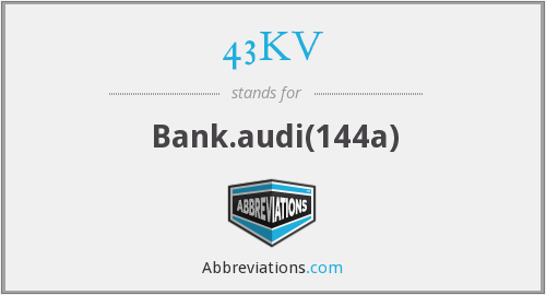 What does 43KV stand for?