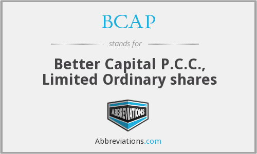 BCAP - Better Capital P.C.C., Limited Ordinary shares