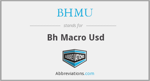 What does BHMU stand for?