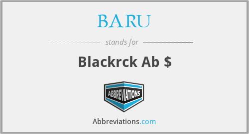 BARU - Blackrck Ab $