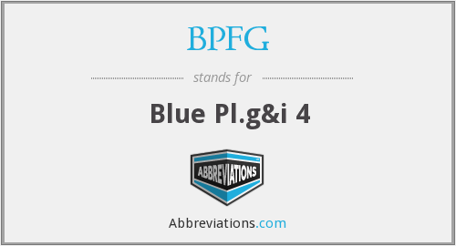 What does BPFG stand for?