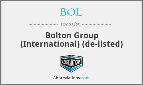 BOL - Bolton Grp(int)