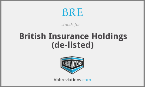 BRE - British Insurance Holdings (de-listed)