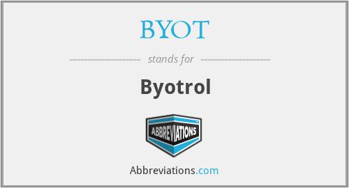 BYOT - Byotrol