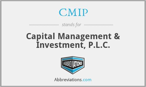 CMIP - Capital Management & Investment, P.L.C.