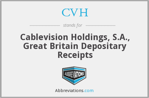 CVH - Cablevision Holdings, S.A., Great Britain Depositary Receipts