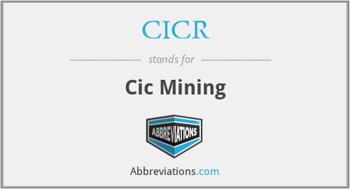 CICR - Cic Mining