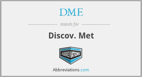 DME - Discov. Met